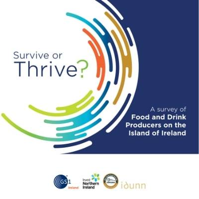 Survive or Thrive? A survey of Food and Drink Producers on the Island of Ireland 2021