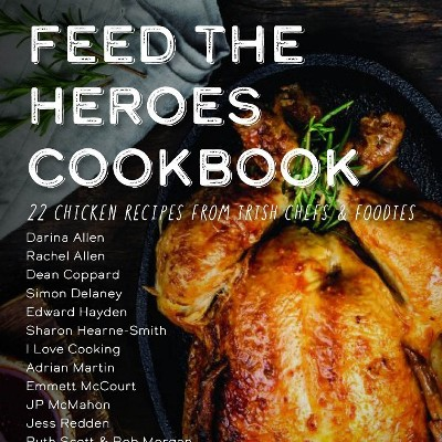 Leading Irish Chefs, influencers and Manor Farm collaborate to raise €20K by the 20th of May for Feed the Heroes