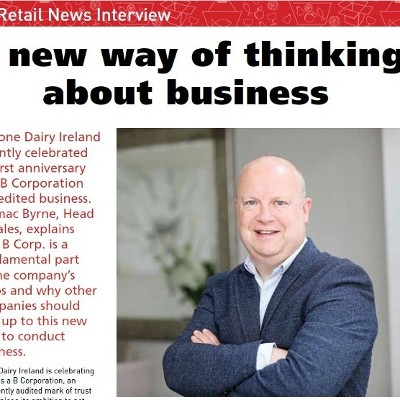 A new way of thinking about business  - Interview with Danone's Cormac Byrne