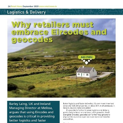 Why retailers must embrace Eircodes and geocodes