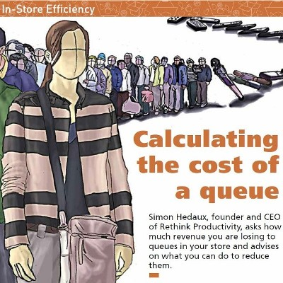 In-store Efficiency – Calculating the Cost of a Queue