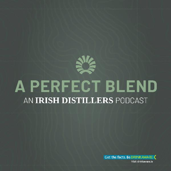 IRISH DISTILLERS LAUNCHES 'A PERFECT BLEND'PODCAST